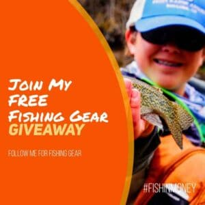 Get Free Fishing Gear